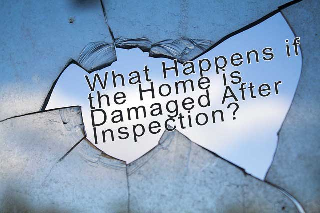 What Happens if the Home is Trashed After Inspection?